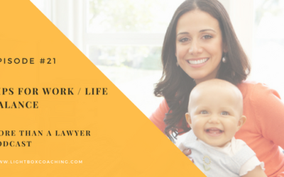 Episode #21 Tips for work-life balance