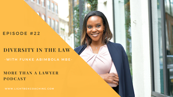 Episode 22 – Diversity in the Law with Funke Abimbola MBE