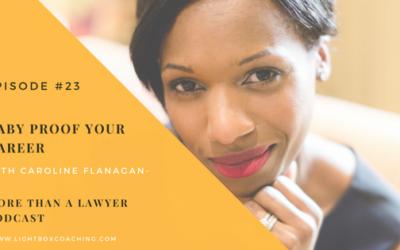 Episode 23 – Babyproof Your Career with Caroline Flanagan