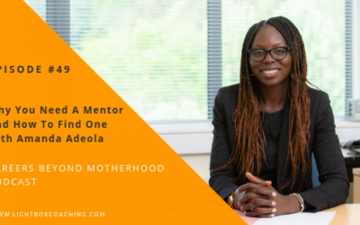 Episode 49 – Why You Need A Mentor And How To Find One with Amanda Adeola