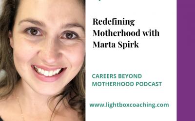 E64 – Redefining Motherhood with Marta Spirk