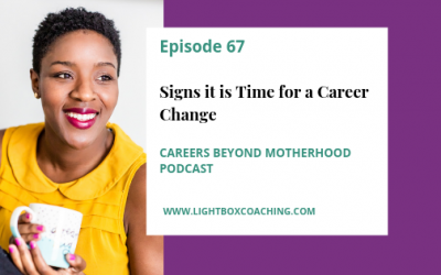 Episode 67 – Signs it is Time for a Career Change
