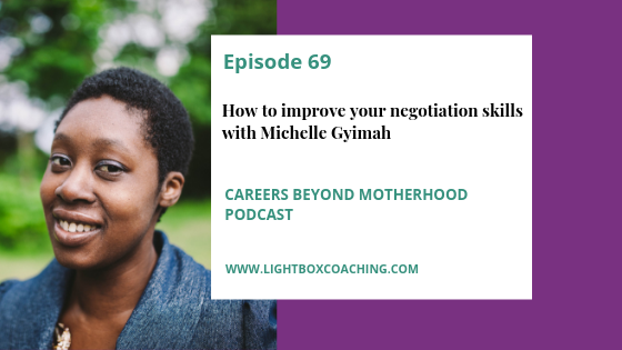Episode 69 – How to improve your negotiation skills with Michelle Gyimah