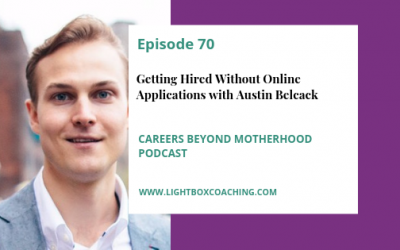 Episode 70 – Getting Hired Without Online Applications