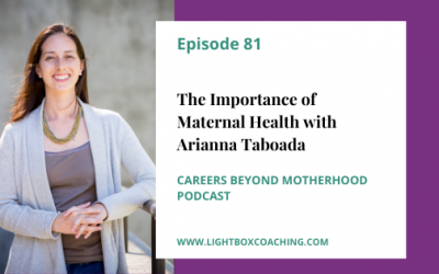 Episode 81 – The Importance of Maternal Health with Arianna Taboada