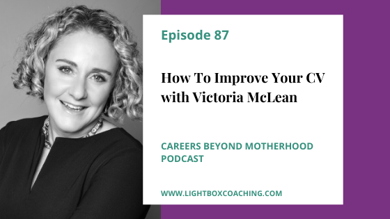 Episode 87 – How to Improve your CV with Victoria McLean