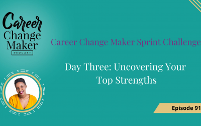 Episode 91 – Uncovering Your Top Strengths